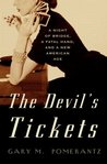 The Devil's Tickets: A Night of Bridge, a Fatal Hand, and a New American Age