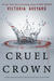 Cruel Crown (Red Queen, #0.5, #1.5)
