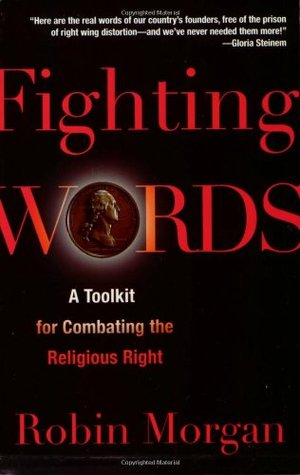 Fighting Words by Robin Morgan