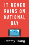 It Never Rains on National Day