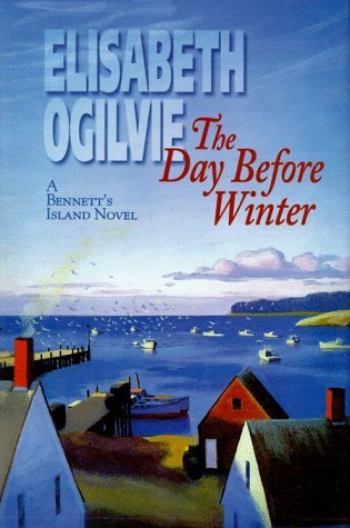 The Day Before Winter by Elisabeth Ogilvie