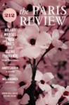The Paris Review Issue 212