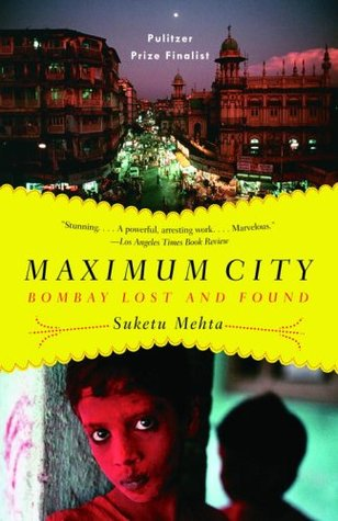 Maximum City by Suketu Mehta