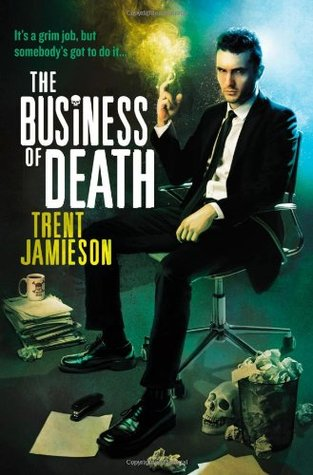 The Business of Death (Death Works Omnibus)