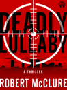 Deadly Lullaby: A Thriller