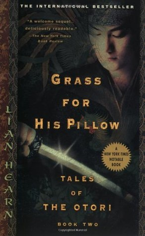Grass for His Pillow (Tales of the Otori, #2)
