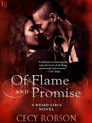 Of Flame and Promise (Weird Girls, #2.4)