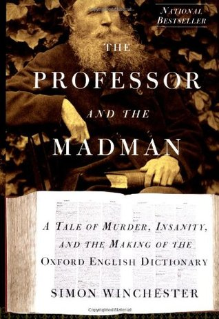 The Professor & the Madman by Simon Winchester