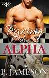 Racing the Alpha (Dirt Track Dogs, #1)