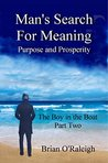 Man's Search for Meaning Purpose and Prosperity