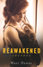 Reawakened Secrets (Reawakened #1)