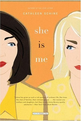 She Is Me by Cathleen Schine