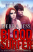 Blood Surfer: A Thunder City Novel, Book 1