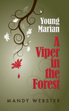 A Viper in the Forest by Mandy  Webster