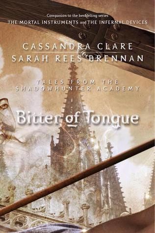 Bitter of Tongue (Tales from the Shadowhunter Academy, #7)