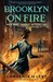 Brooklyn on Fire (Mary Handley Mystery #2)