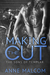 Making the Cut (Sons of Templar MC, #1)