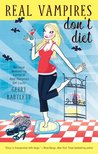 Real Vampires Don't Diet (Glory St. Clair, #4)