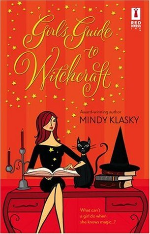 Girl's Guide to Witchcraft by Mindy Klasky