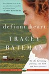 Defiant Heart (Westward Hearts #1)