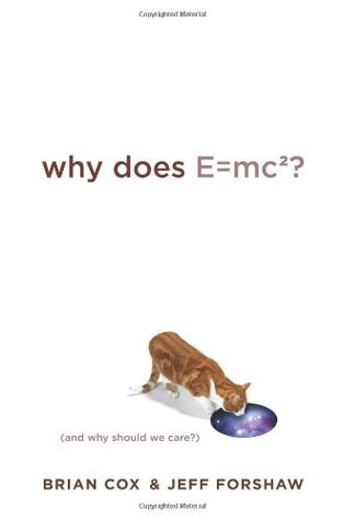 Why Does E=mc²? by Brian Cox