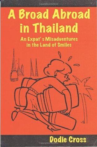 A Broad Abroad in Thailand by Dodie Cross