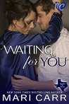 Waiting for You (Sparks in Texas #2)