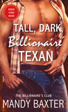 Tall, Dark, Billionaire Texan (Billionaire's Club: Texas, #4)