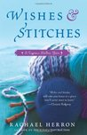 Wishes and Stitches (Cypress Hollow Yarn #3)