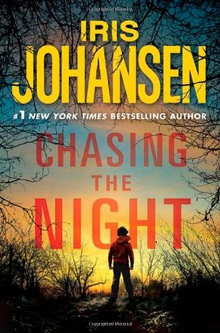 Chasing The Night by Iris Johansen