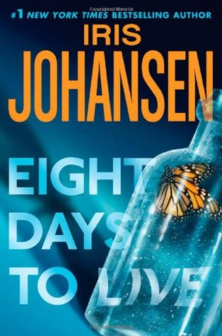 Eight Days To Live by Iris Johansen