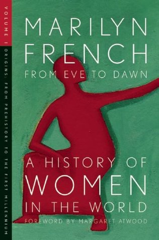 From Eve to Dawn by Marilyn French