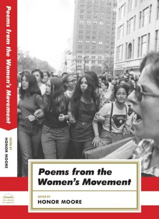 Poems from the Women's Movement by Honor Moore