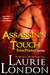 Assassin's Touch by Laurie London