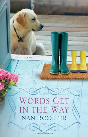 Words Get In the Way by Nan Rossiter