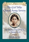 The Girl Who Chased Away Sorrow: The Diary of Sarah Nita, a Navajo Girl (Dear America)