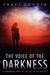 The Voice of the Darkness: A Companion Story to The Last of the Ageless (The Ageless Post-Apocalypse Series #4)
