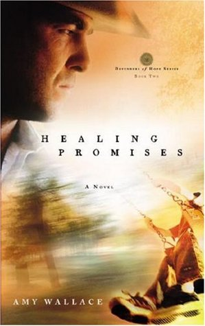 Healing Promises by Amy  Wallace