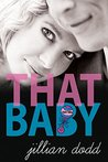 That Baby (That Boy Book 3)