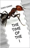 The time of the I: When the giant insects arrived out of nowhere, the food chain got very interesting indeed