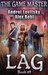 The Lag (The Game Master #1)
