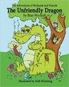 The Unfriendly Dragon by Brae Wyckoff