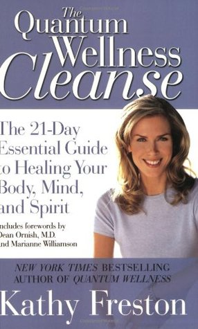 Quantum Wellness Cleanse by Kathy Freston