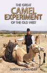 The Great Camel Experiment of the Old West