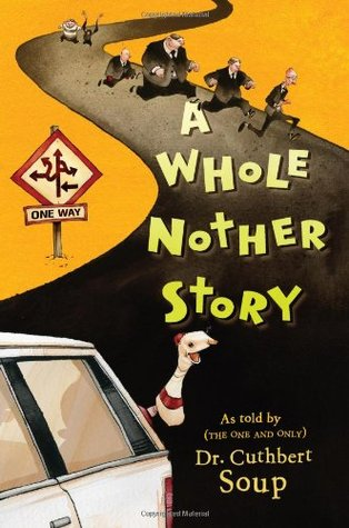 A Whole Nother Story by Cuthbert Soup