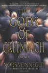 The Gods of Greenwich by Norb Vonnegut