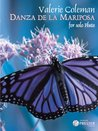 Danza De La Mariposa (Dance of the Butterfly) for Solo Flute