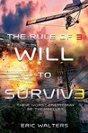 Will to Survive (The Rule of Three #3)