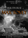 The Multiverse of Max Tovey