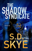 The Shadow Synicate (A J.J....